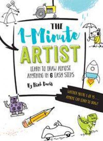 The 1-Minute Artist by Rich Davis