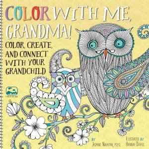 Color With Me Grandma By Jasmine Narayan Hannah Davies