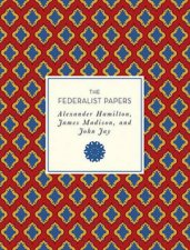 The Federalist Papers by Andrew Trees, Alexander Hamilton & James Madison & John Jay