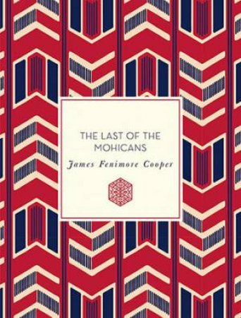 The Last Of The Mohicans by Steven Frye & James Fenimore Cooper