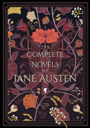 Knickerbocker Classic: The Complete Novels Of Jane Austen