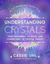 Guide To Understanding Crystals