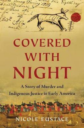 Covered With Night by Nicole Eustace