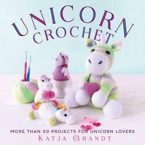Unicorn Crochet by Katja Gradt
