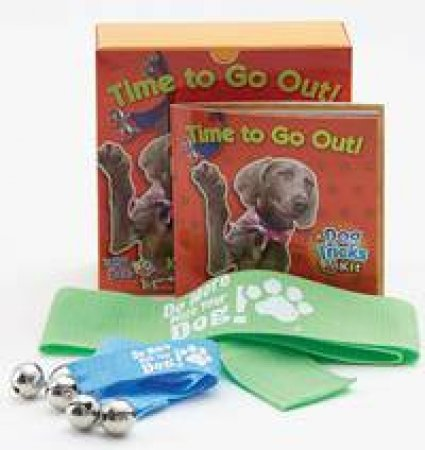 Time to Go Out - A Dog Tricks Kit