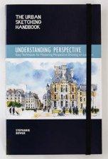 The Urban Sketching Handbook: Understanding Perspective by Stephanie Bower