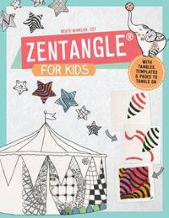 Zentangle For Kids: 101 Favorite Patterns by Beate Winkler