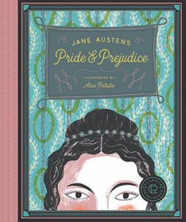 Classics Reimagined: Pride And Prejudice