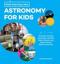 Little Learning Labs Astronomy For Kids