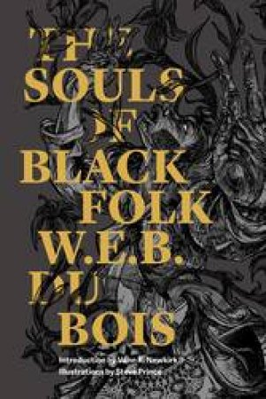Souls of Black Folk by W. E. B. Du Bois