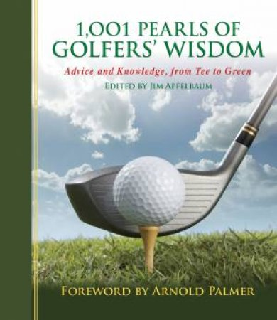 1,001 Pearls of Golfers' Wisdom by Various