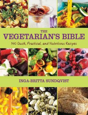 The Vegetarian's Bible by Inga-Britta Sundqvist