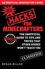An Unofficial Minecrafters Guide Hacks For Minecrafters