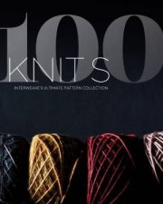 100 Knits Interweaves Ultimate Pattern Collection