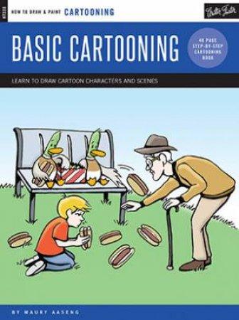 Cartooning: Basic Cartooning