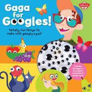 Gaga for Googles