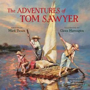 The Adventures Of Tom Sawyer: A Modern Retelling