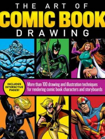 The Art of Comic Book Drawing by Jim Campbell & Maury Aaseng & Walter Foster Creative Team