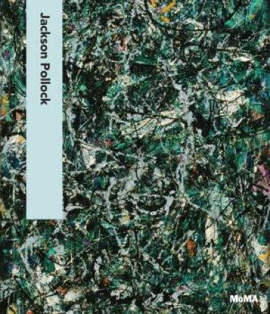 Jackson Pollock by Lanchner Carolyn