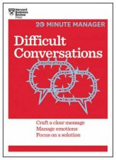 Difficult Conversations (HBR 20-Minute Manager Series) by Business Review Harvard