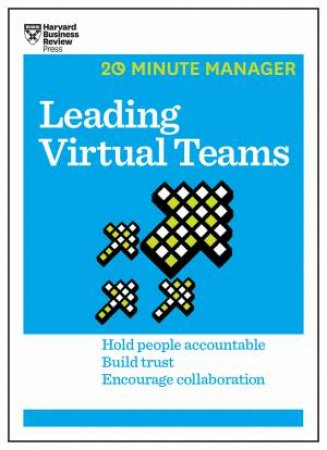 20-Minute Manager: Leading Virtual Teams by Various