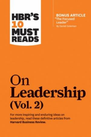 HBR's 10 Must Reads On Leadership, Vol. 2 by Various