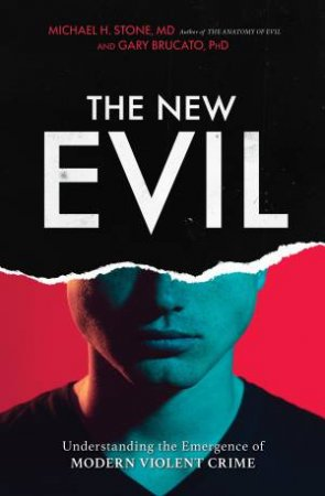 The New Evil by  Michael H. Stone
