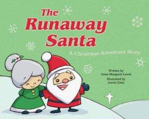The Runaway Santa by Anne Margaret Lewis