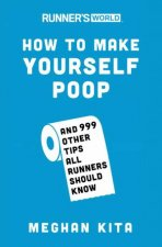 Runners World How To Make Yourself Poop
