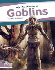 Fairy Tale Creatures Goblins