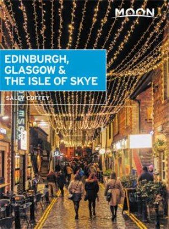Moon: Edinburgh, Glasgow & The Isle Of Skye