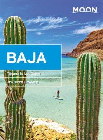 Moon Baja: Tijuana To Los Cabos (11th Ed)
