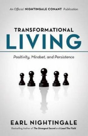 Transformational Living by Earl Nightingale