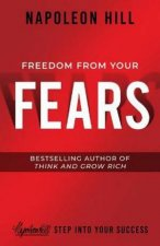 Freedom From Your Fears Step Into Your Success