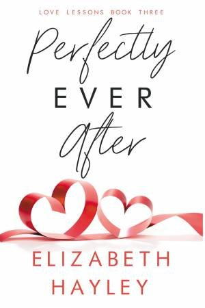 Perfectly Ever After by Elizabeth Hayley