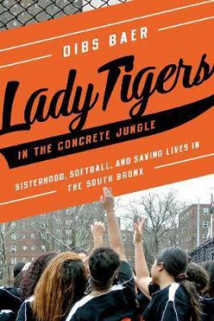 Lady Tigers In The Concrete Jungle by Dibs Baer