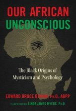 Our African Unconscious
