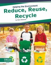 Helping the Environment Reduce Reuse Recyle