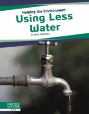 Helping the Environment Using Less Water