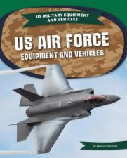 US Air Force Equipment and Vehicles