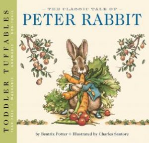 Toddler Tuffables: The Classic Tale Of Peter Rabbit