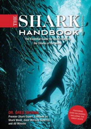 The Shark Handbook: Third Edition