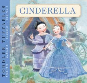 Toddler Tuffables: Cinderella by Various