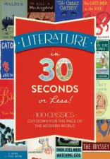 Literature In 30 Seconds Or Less