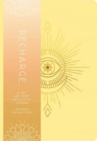 Recharge: A Day And Night Reflection Journal (90 Days) by Various