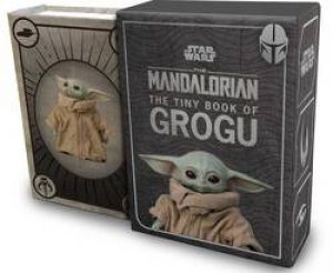 Star Wars: The Tiny Book Of Grogu by Various