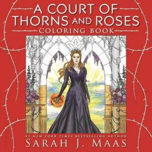 Court Of Thorns And Roses Coloring Book