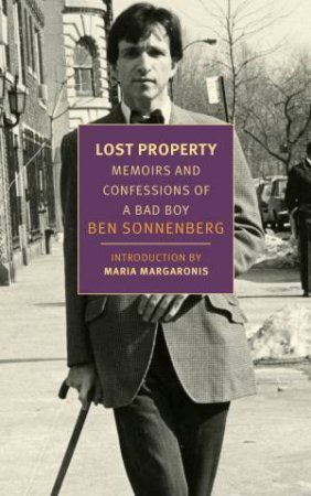 Lost Property: Memoirs And Confessions Of A Bad Boy