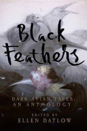 Black Feathers Dark Avian Tales