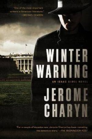 Winter Warning by Jerome Charyn